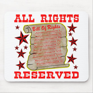 American Bill Of Rights All Rights Reserved Mouse Pad