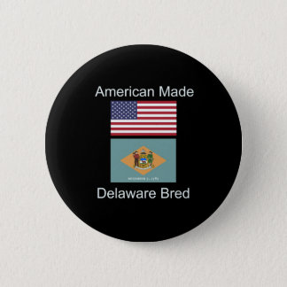 """American Born..Delaware Bred"" Flag Design 6 Cm Round Badge"