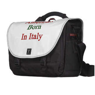 American Born In Italy Commuter Bag