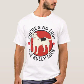 American Bulldog - Bully Love T-Shirt