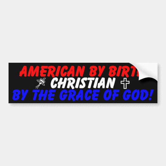 American By Birth Bumper Sticker