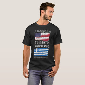 American by Birth Greek by Grace of God Heritage T-Shirt