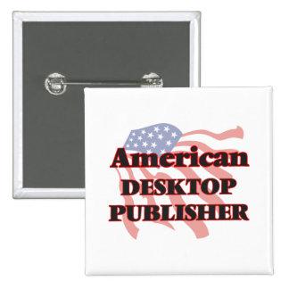 American Desktop Publisher 15 Cm Square Badge