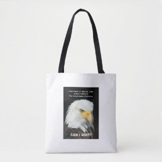 American Eagle wants to Quit Tote Bag