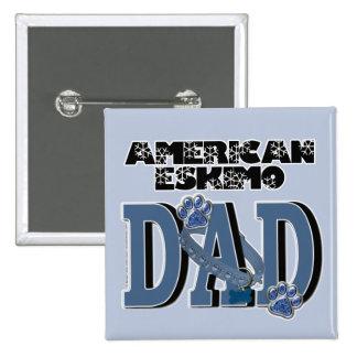 American Eskimo DAD Button