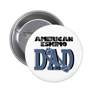 American Eskimo DAD Pinback Buttons