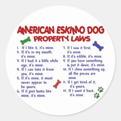 AMERICAN ESKIMO DOG Property Laws 2 Round Sticker