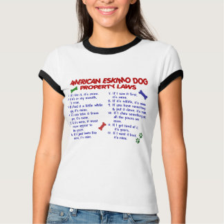 AMERICAN ESKIMO DOG Property Laws 2 T-Shirt