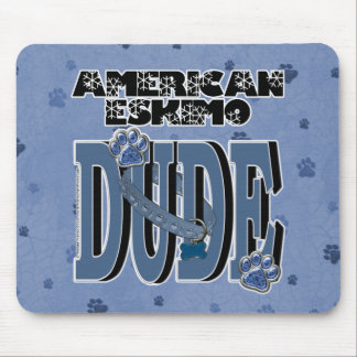 American Eskimo DUDE Mouse Pads