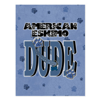 American Eskimo DUDE Postcard