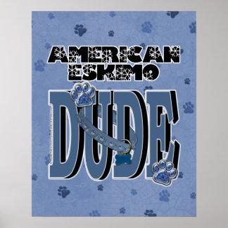American Eskimo DUDE Poster