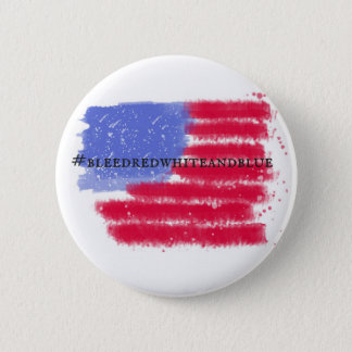 American Flag '#bleedredwhiteandblue' Button