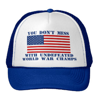 American Flag - Don't Mess With World War Champs Mesh Hats