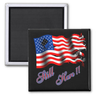 American Flag Still Here Magnets