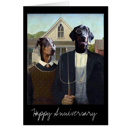 American Gothic funny Doberman dog anniversary Card