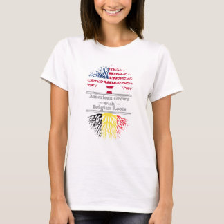 American Grown With Belgian Roots Great Gift T-Shirt