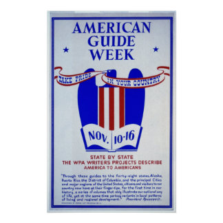 American Guide Week WPA Writers Print