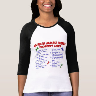 AMERICAN HAIRLESS TERRIER Property Laws 2 T Shirt