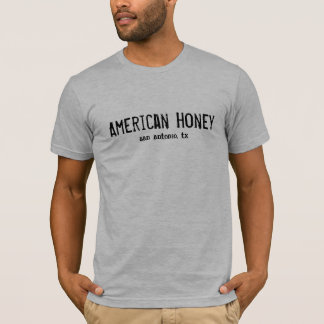 American Honey, san antonio, tx T-Shirt