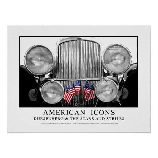 American Icons - Dusenberg & The Stars And Stripes Posters