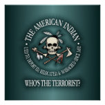 American Indian (Who's The Terrorist?) Poster