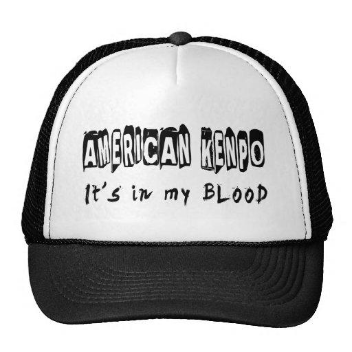 American Kenpo It's in my blood Trucker Hats