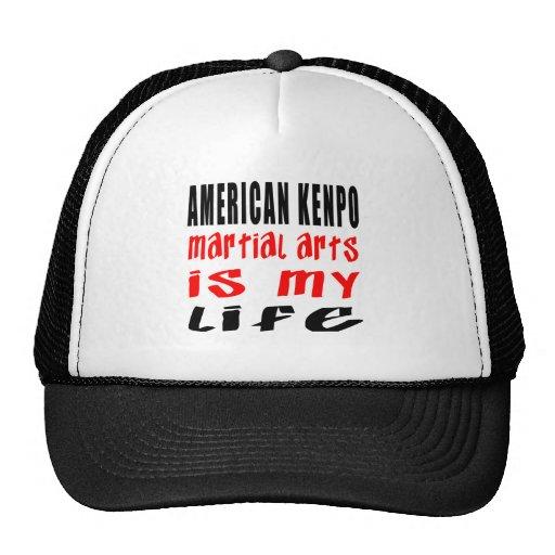 American Kenpo Martial Arts Is My Life Trucker Hat