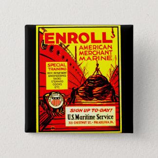 American Merchant Marine - Enroll Today ! 15 Cm Square Badge