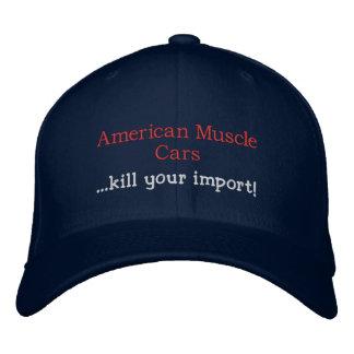American Muscle Cars ...kill your import! Baseball Cap
