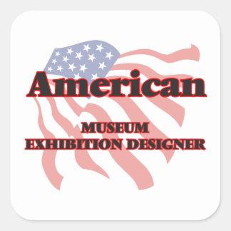 American Museum Exhibition Designer Square Sticker