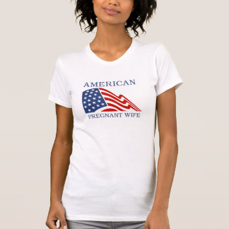 American Pregnant Wife T-Shirt