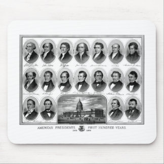 American Presidents First Hundred Years Mouse Pad