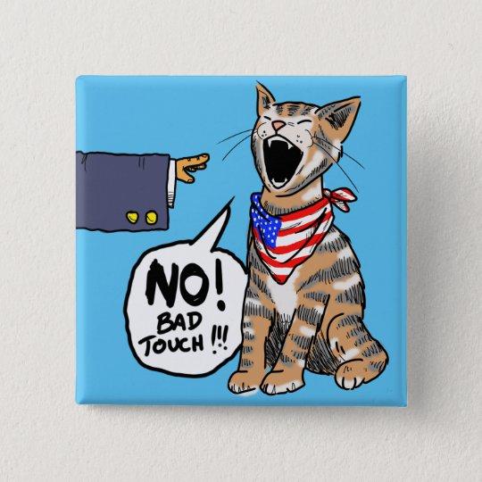 American Puss-Puss 15 Cm Square Badge