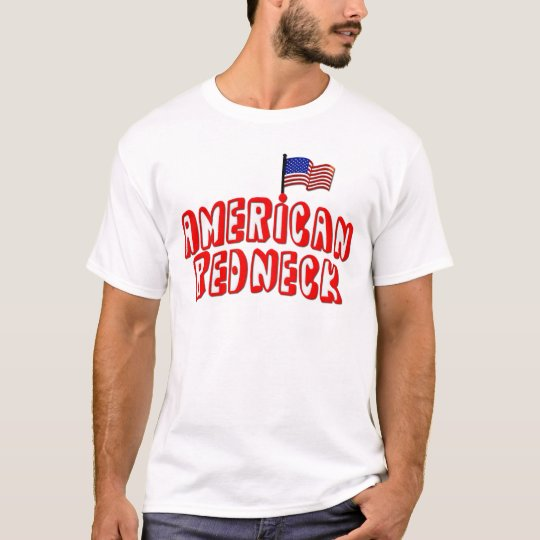 American Redneck T-Shirt