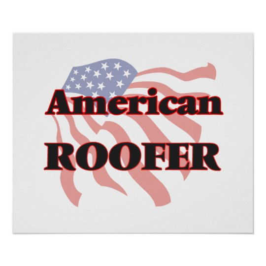American Roofer Poster