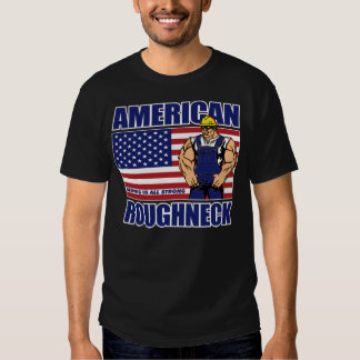 AMERICAN ROUGHNECK T SHIRT