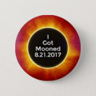 American Solar Eclipse Got Mooned August 21 2017.j 6 Cm Round Badge