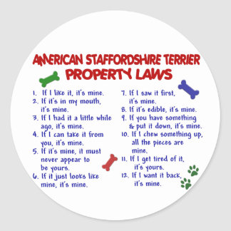 AMERICAN STAFFORDSHIRE Property Laws 2 Classic Round Sticker