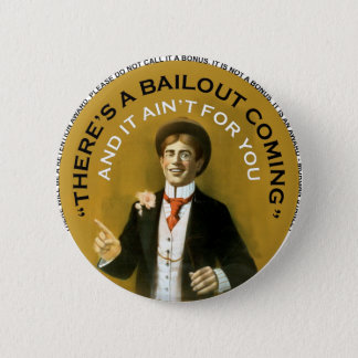 Americana There's A Bailout Coming Neil Young 6 Cm Round Badge
