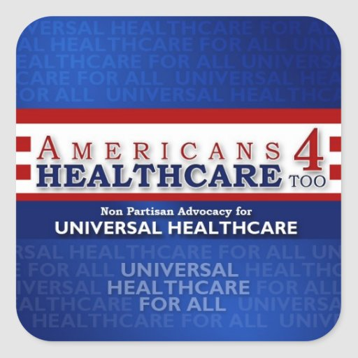 Americans 4 Healthcare Too Sticker