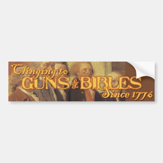 Americans Clinging to Guns and Bibles Bumper Sticker