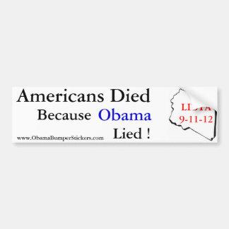 Americans Died When Obama Lied Bumper Sticker