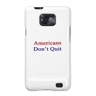Americans Don t Quit Galaxy S2 Covers