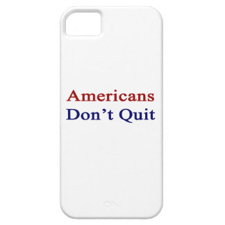 Americans Don t Quit iPhone 5 Cover