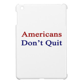 Americans Don t Quit Case For The iPad Mini
