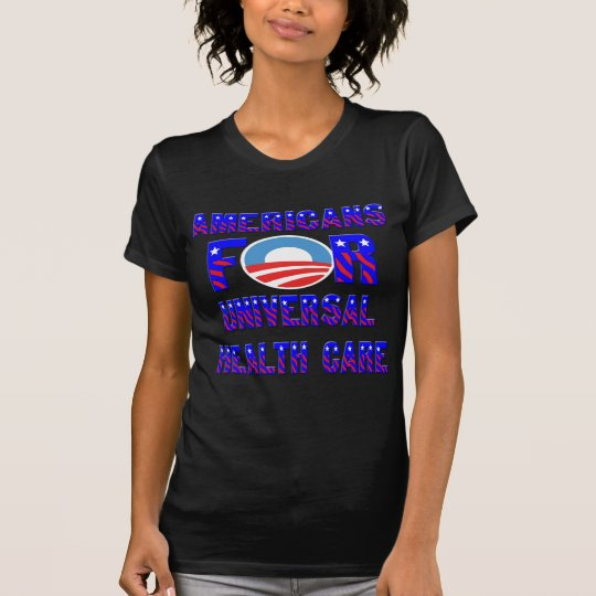 Americans For Universal Health Care T-Shirt