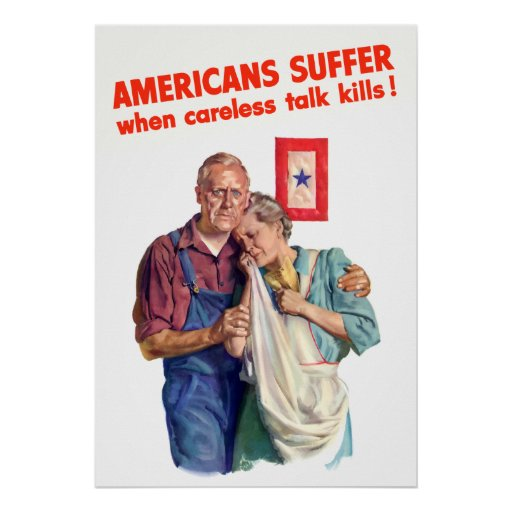 Americans Suffer When Careless Talk Kills Posters