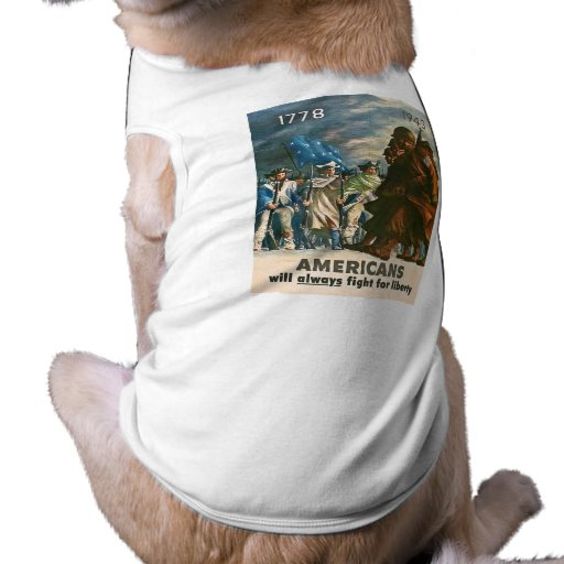 Americans Will Always Fight for Liberty - WWII Sleeveless Dog Shirt