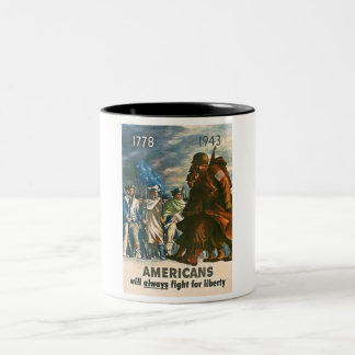Americans Will Always Fight for Liberty - WWII Two-Tone Coffee Mug