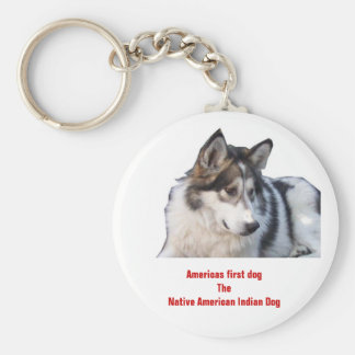 Americas first dogThe Native American Indian Dog Key Ring